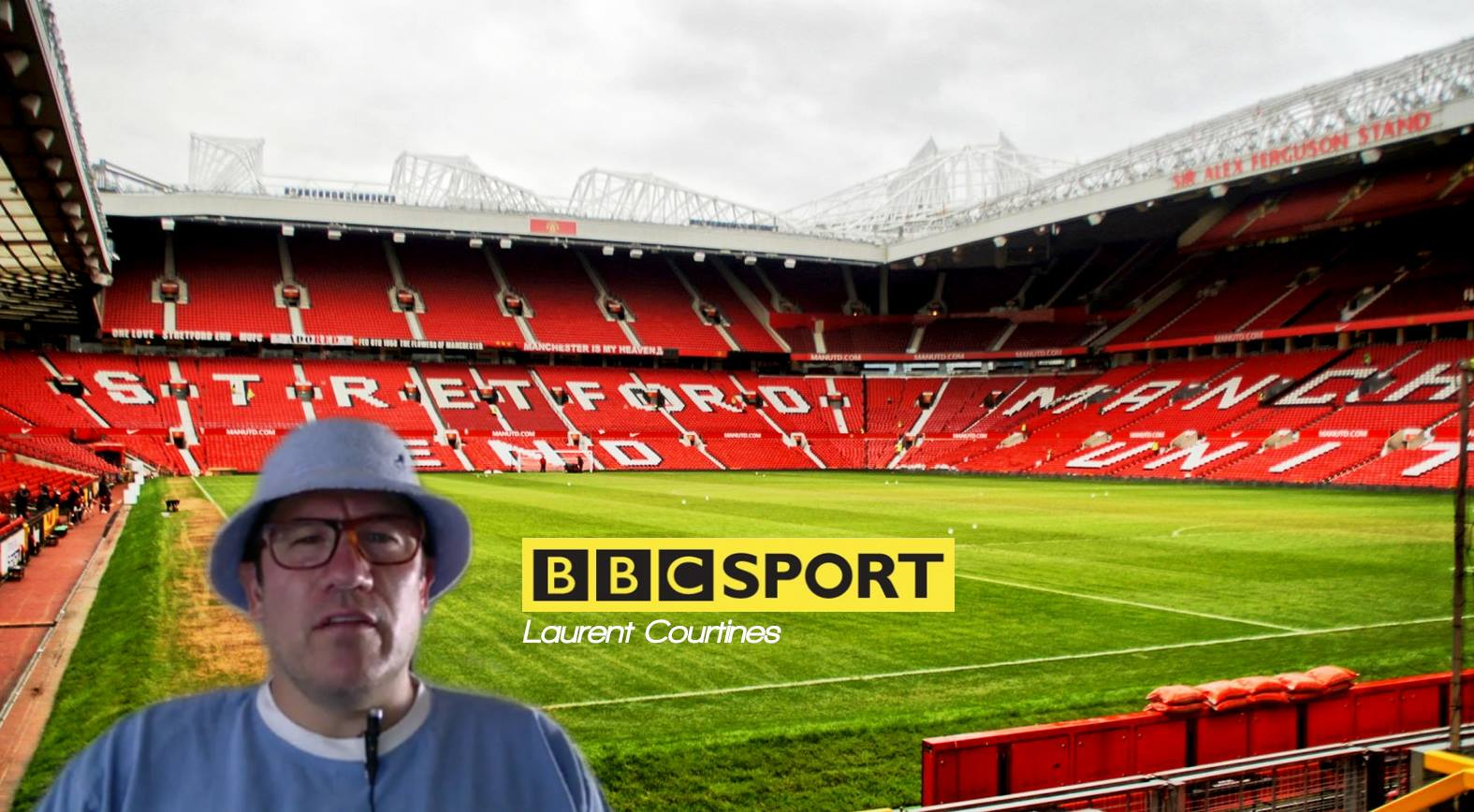 Laurent Courtines fake reporting from Old Trafford for not-the-BBC